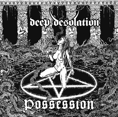 deep desolation_possession